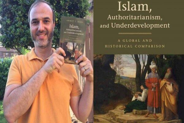 گفتگوی ویژه با نویسنده کتاب «اسلام، استبداد و توسعه نیافتگی»/ جهان اسلام و ۴ طبقه دور از هم