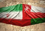 توسعه مراودات اقتصادی فارس با کشور عمان نیازمند تسهیل زیرساختها است