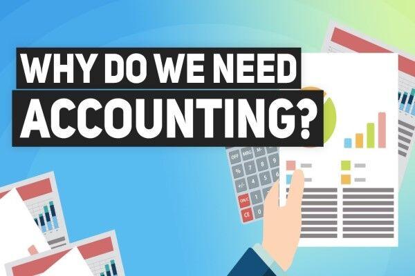چرا برای رونق کسب و کارهایمان به حسابداری نیاز داریم؟