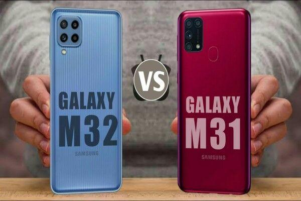 گلکسی M۳۱ یا M۳۲، کدام بهتر است؟